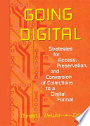 Going Digital Collections To A Digital Format