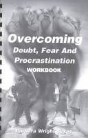 Overcoming Daubt  Fear and Procrastination Workbook