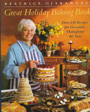 Beatrice Ojakangas  Great Holiday Baking Book