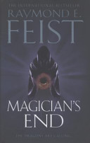 Magician's End : prophecy becomes truth in the last...