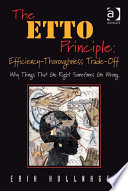 The ETTO Principle  Efficiency Thoroughness Trade Off