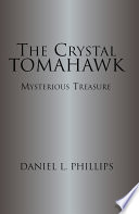 The Crystal Tomahawk