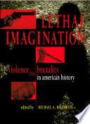 Lethal Imagination