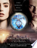 City Of Bones The Official Illustrated Movie Companion