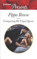 Conquering His Virgin Queen Book