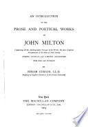 An Introduction to the Prose and Poetical Works of John Milton: Comprising All the Autobiographic Passages in His Works