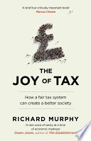 The Joy Of Tax : joy of tax, tax campaigner richard murphy...