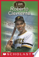 I Am  8  Roberto Clemente