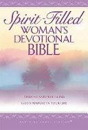 Spirit Filled Woman s Devotional Bible