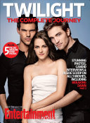 ENTERTAINMENT WEEKLY Twilight  The Complete Journey