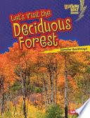 Let s Visit the Deciduous Forest