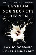 Lesbian Sex Secrets for Men  Revised and Expanded