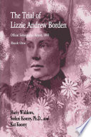 The Trial Of Lizzie Andrew Borden Book One