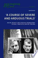A Course of Severe and Arduous Trials