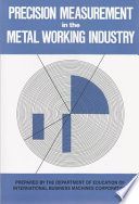 Precision Measurement in the Metal Working Industry
