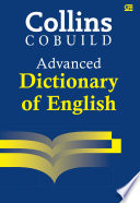 Collins Cobuild Advanced Dictionary of English