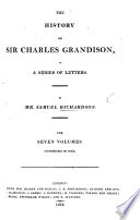 The History Of Sir Charles Grandison In A Series Of Letters New Edition Etc