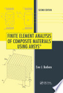 Finite Element Analysis Of Composite Materials Using Ansys Second Edition book