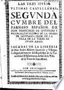 Las Tres Musas Vltimas Castellanas. Segunda cumbre del Parnaso Español, etc. [Edited by Pedro Aldrete Quevedo y Villegas.]