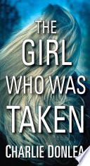 The Girl Who Was Taken Book PDF