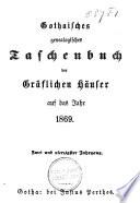 Genealogisches Taschenbuch der deutschen gräflichen Häuser auf das Jahr ....