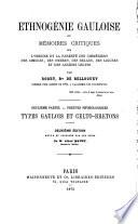 Ethnogénie Gauloise, Ou Mémoires Critiques Sur L'origine Et la Parente Des Cimmériens