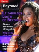 Beyoncé - Le fabuleux destin de Beyoncé Knowles