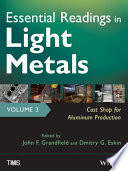 Essential Readings in Light Metals  Cast Shop for Aluminum Production