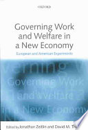 Governing Work and Welfare in a New Economy