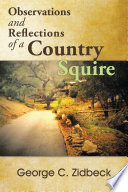 Observations and Reflections of a Country Squire