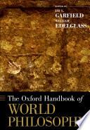 The Oxford Handbook of World Philosophy