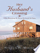Her Husband   s Crossing