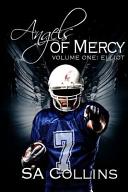 Angels of Mercy   Volume One  Elliot