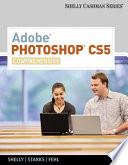 Adobe Photoshop CS5  Comprehensive