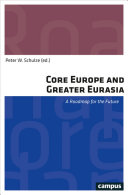 Core Europe and Greater Eurasia