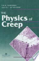 Physics Of Creep And Creep Resistant Alloys