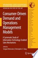 Consumer Driven Demand and Operations Management Models