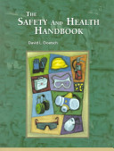 The Safety and Health Handbook