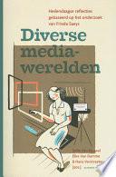 Diverse Mediawerelden