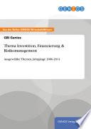 Thema Investition  Finanzierung   Risikomanagement