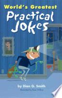 World s Greatest Practical Jokes