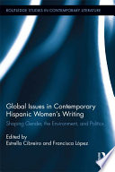 Global Issues in Contemporary Hispanic Women s Writing