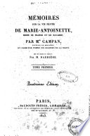 Memoires Sur La Vie Privee De Marie Antoinette Reine De France Et De Navarre Par M Me Campan