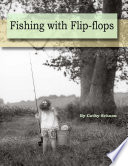 Fishing With Flip-flops