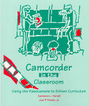 Camcorder in the Classroom
