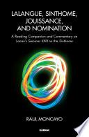 Lalangue  Sinthome  Jouissance  and Nomination