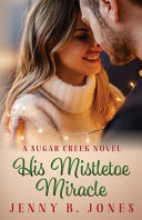 His Mistletoe Miracle Book PDF