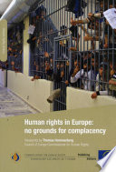 Human rights in Europe  no grounds for complacency
