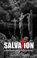 Salvation  And How We Got It Wrong