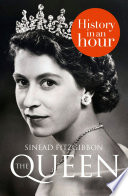The Queen  History in an Hour
